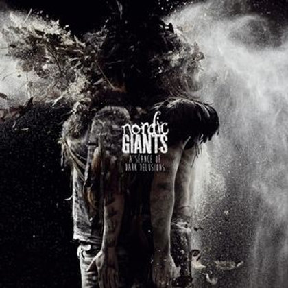 Nordic Giants | A Séance Of Dark Delusions