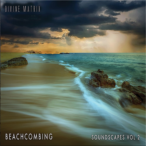 Divine Matrix | Beachcombing (Soundscapes Vol 2) | CDr