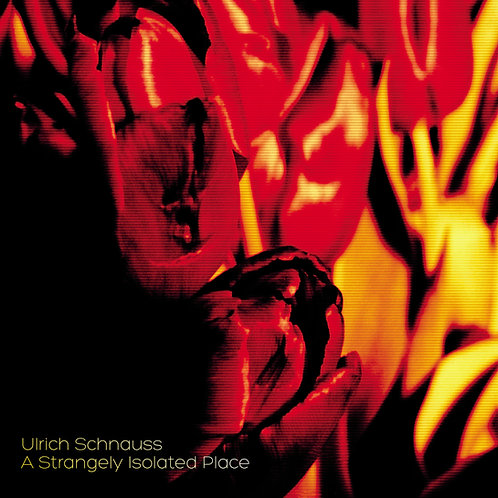 Ulrich Schnauss | A Strangely Isolated Place | CD