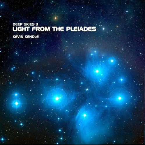 Kevin Kendle | Light from the Pleiades | CD