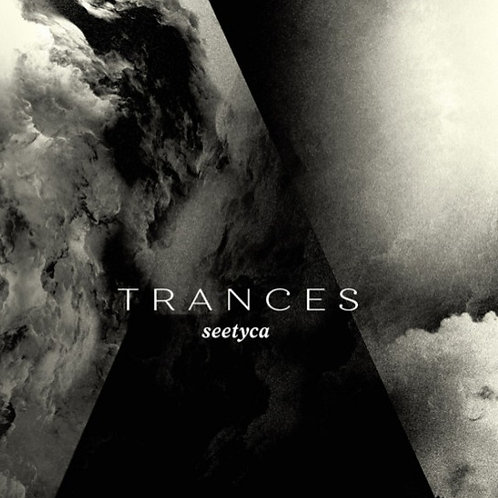 Seetyca | Trances | CD