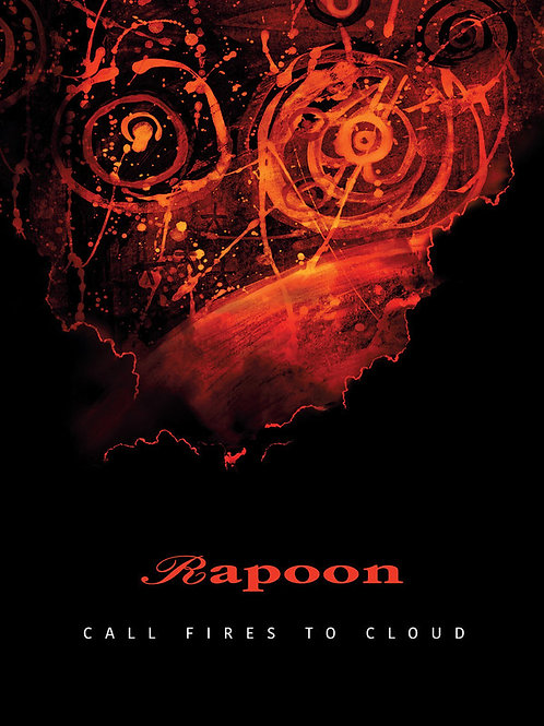 Rapoon | Call Fires To Cloud | CD
