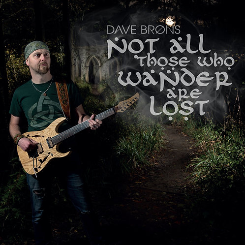 Dave Brons | Not All Those That Wander Are Lost | CD