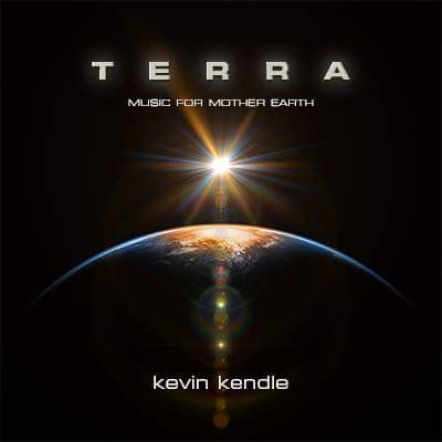 """New album from Kevin Kendle """"Terra -  Music For Mother Earth"""""""