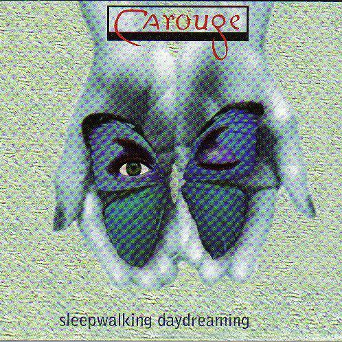 Carouge | Sleepwalking Daydreaming | CD
