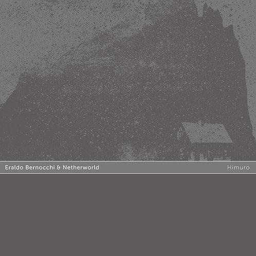 Eraldo Bernocchi & Netherworld | Himuro | CD