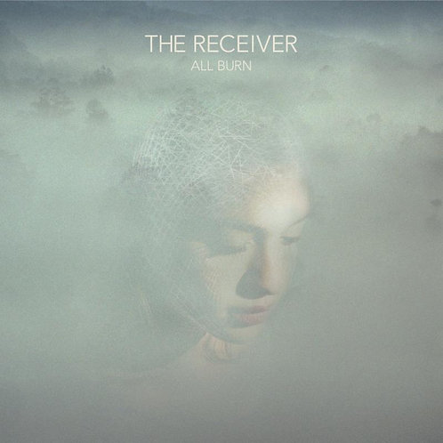 The Receiver | All Burn | Compact Disc