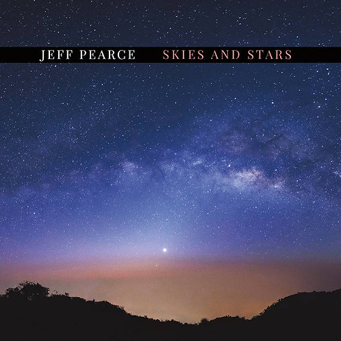 Jeff Pearce | Skies and Stars