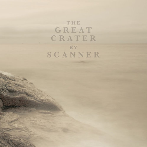 Scanner | The Great Crater | CD