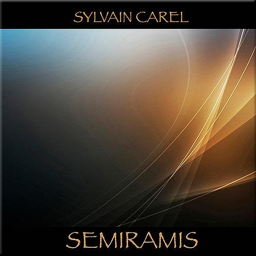 Sylvain Carel | Semiramis | CDr
