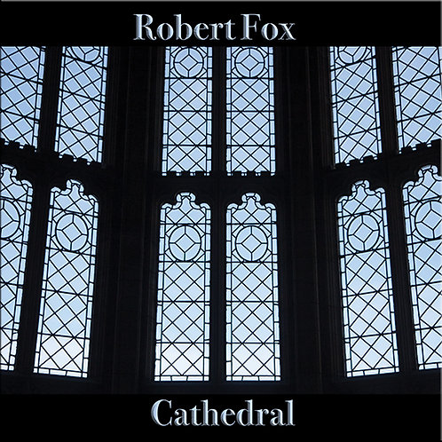 Robert Fox | Cathedral | CD