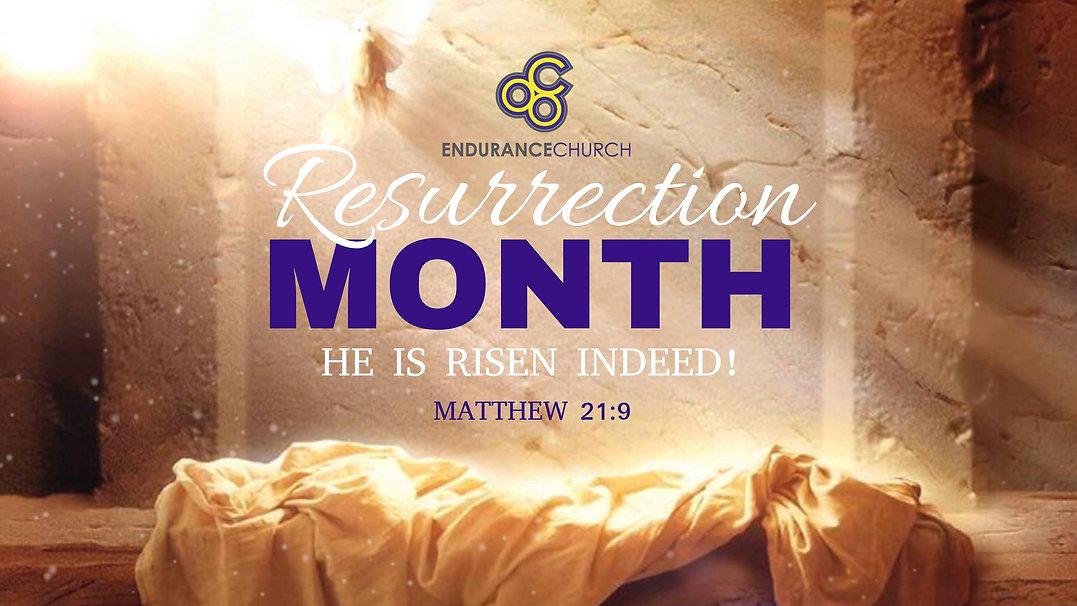 Resurrection Month.jpg