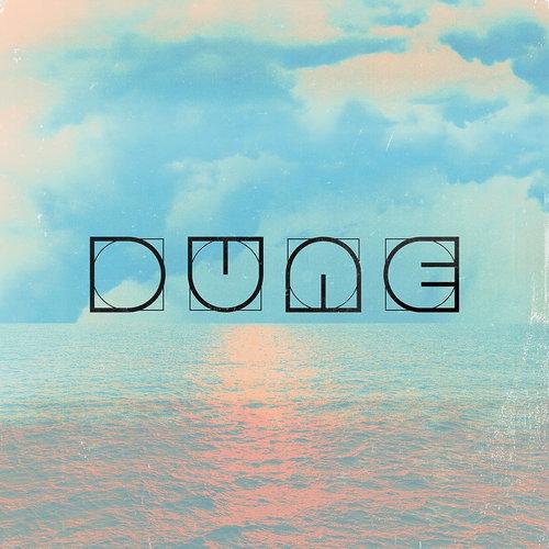 DUNE / Lift Up