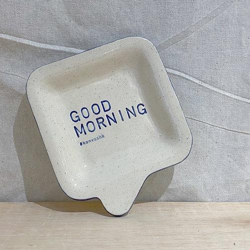 Speech bubble Dish 💬 陶瓷小碟 - Good Morning
