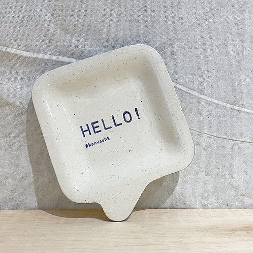 Speech bubble Dish 💬 陶瓷小碟 - Hello!