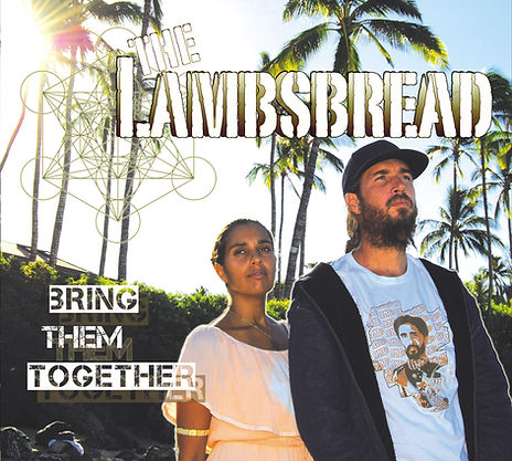 The Lambsbread - Bring Them Together (co