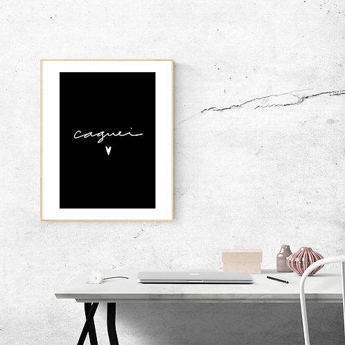 Poster - Caguei