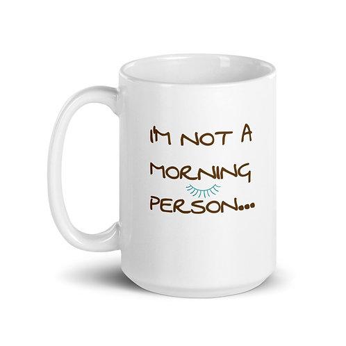 I'm not a morning person, I'm a dog person Mug (15 oz)