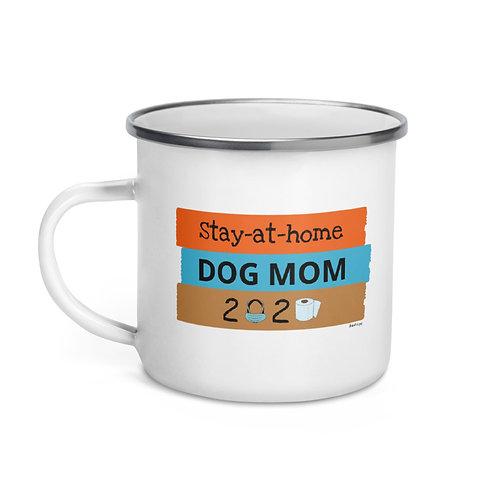 Stay at Home Dog Mom  Enamel Mug (12oz)