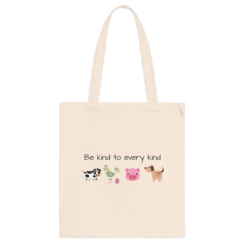 Be Kind to Every Kind   Cotton Tote Bag