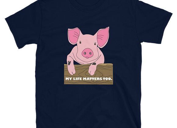 My Life Matters Too  Unisex Softstyle T-Shirt