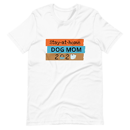 Stay at Home, Dog Mom| Unisex Softstyle T-Shirt
