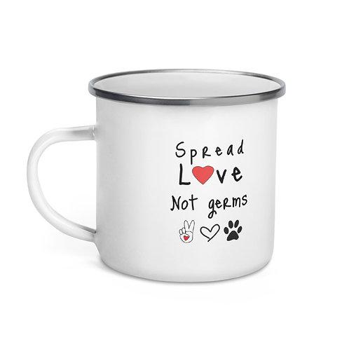 Spread Love, not Germs| Enamel Mug (12oz)