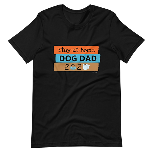 Stay at Home, Dog Dad 2020 | Softstyle T-Shirt