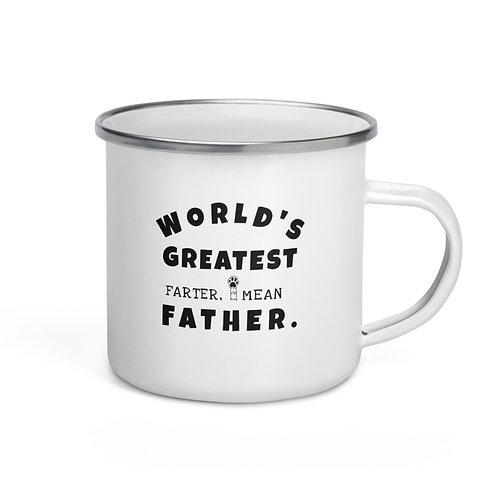 World's Greatest Farter, I mean Father| Enamel Mug