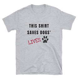 This Shirt Saves Dogs' Lives| Unisex Softstyle T-Shirt
