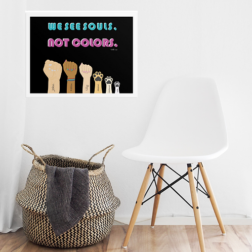 We see souls, not colors  Personalized Poster