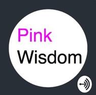 Pink Wisdom