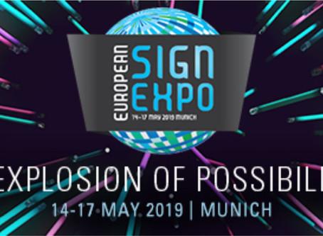 Wir sind im Mai auf der European Sign Expo in München
