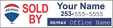 """RE/MAX Personalized """"Sold By"""" Sign"""