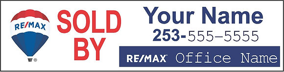 "RE/MAX Personalized ""Sold By"" Sign"