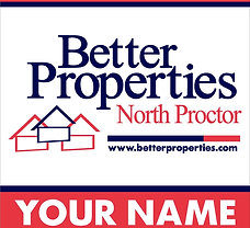 "Better Properties Personalized 24""x30"" Yard Sign"