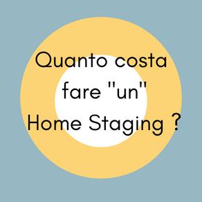 """Quanto costa fare """"un"""" Home Staging?"""