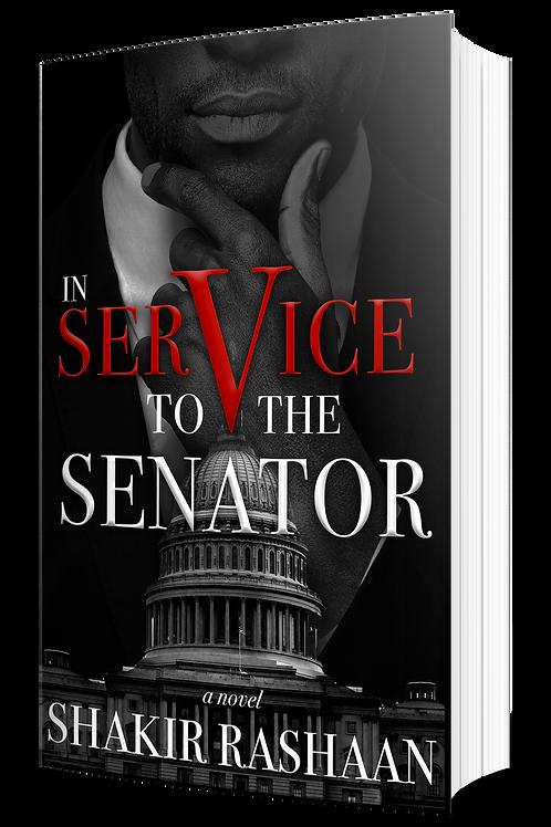 In Service to the Senator