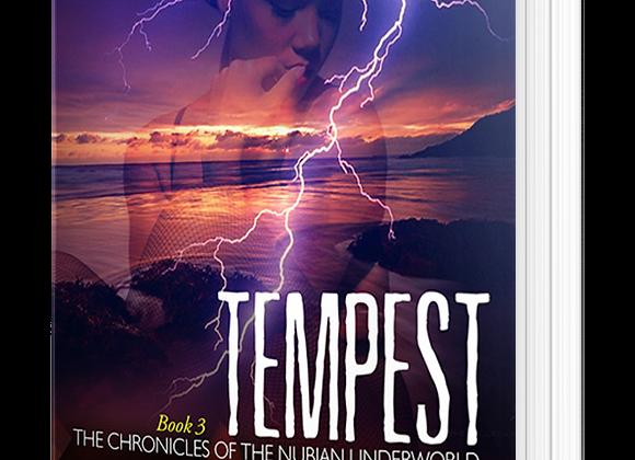 Tempest (Nubian Underworld #3)