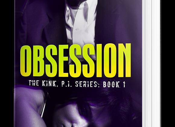 Obsesión (Kink, P.I. # 1)