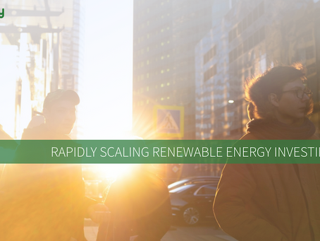 Rapidly Scaling Renewable Energy Investing