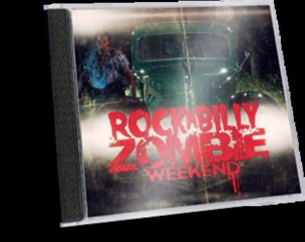 Rockabilly Zombie Weekend Soundtrack