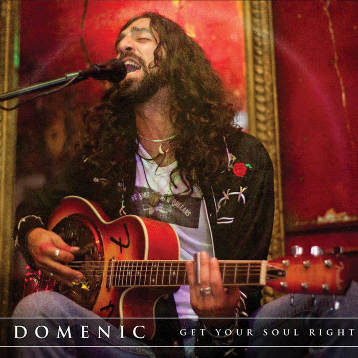 Domenic Fusca Get Your Soul Right