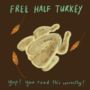 FREE HALF TURKEY