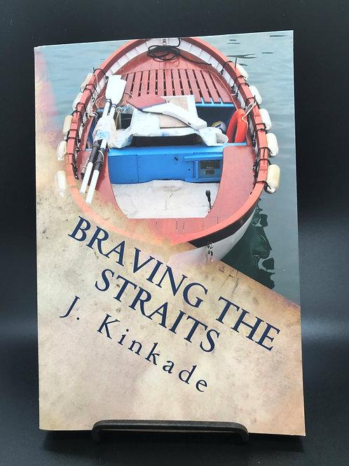 Braving The Straits