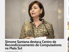 Simone Santana destaca Centro de Recondicionamento de Computadores na Mata Sul