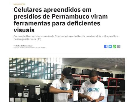 Celulares apreendidos em presídios de Pernambuco viram ferramentas para deficientes visuais