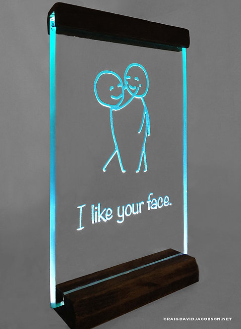 """I like your face."" Glass Art Piece"