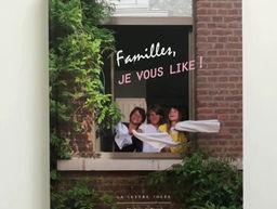 Par Ouï-dire : Façons de Voir / Familles je vous like! par Fanny Lacrosse (RTBF)