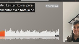 Radio Fractale : Les territoires parallèles #4 - Rencontre avec Natalia de Mello
